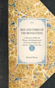 Men and Times of the Revolution