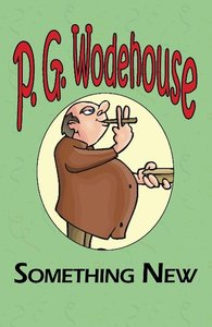 Something New - From the Manor Wodehouse Collection, a Selection
