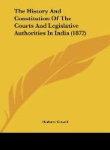 The History And Constitution Of The Courts And Legislative Autho