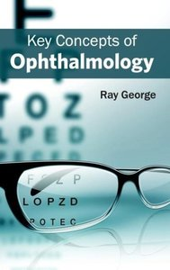 Key Concepts of Ophthalmology