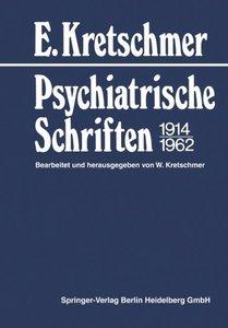 Psychiatrische Schriften 1914-1962