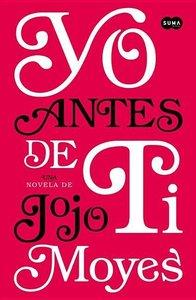 Yo Antes de Ti = Me Before You