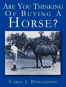 Are You Thinking Of Buying A Horse?