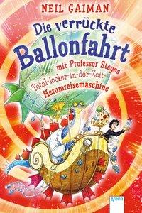 Die verrückte Ballonfahrt mit Professor Stegos Total-locker-in-d