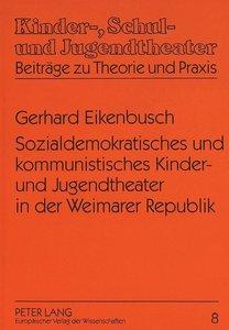 Sozialdemokratisches und kommunistisches Kinder- und Jugendtheat