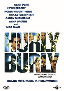 Hurlyburly - Dolce Vita made in Hollywood