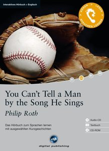 You Can't Tell a Man by the Song He Sings - Interaktives Hörbuch