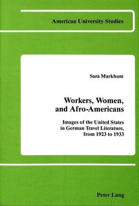 Workers, Women, and Afro-Americans