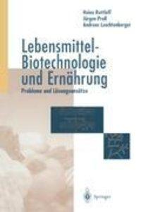 Lebensmittel-Biotechnologie und Ernährung