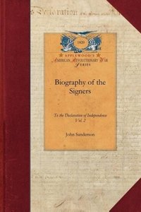 Biography of the Signers V2