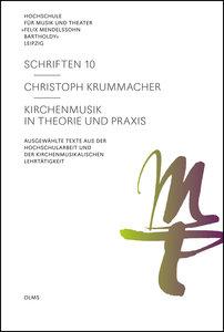 Kirchenmusik in Theorie und Praxis