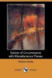 Satires of Circumstance with Miscellaneous Pieces (Dodo Press)