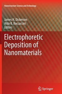 Electrophoretic Deposition of Nanomaterials