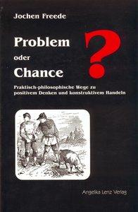 Problem oder Chance?