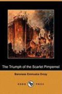 The Triumph of the Scarlet Pimpernel (Dodo Press)