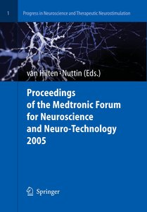 Proceedings of the Medtronic Forum for Neuroscience and Neuro-Te