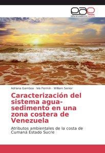 Caracterización del sistema agua-sedimento en una zona costera d