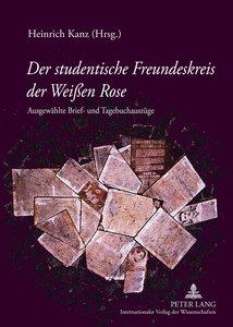 Der studentische Freundeskreis der Weißen Rose