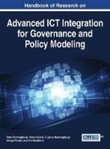 Handbook of Research on Advanced Ict Integration for Governance