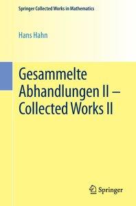Gesammelte Abhandlungen II - Collected Works II