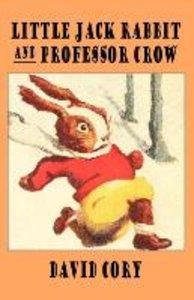 Little Jack Rabbit and Professor Crow
