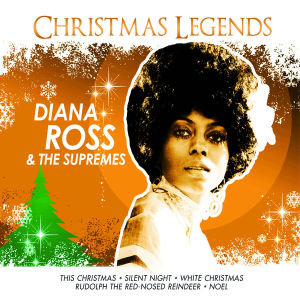Diana Ross & The Supremes-Christmas Legends