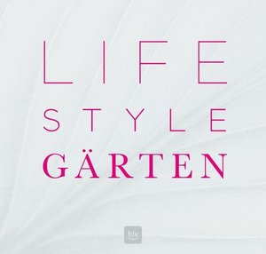 Lifestyle Gärten