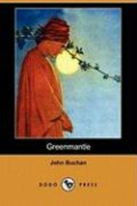 Greenmantle (Dodo Press)