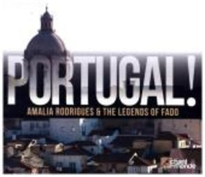 Portugal! The Legends Of Fado