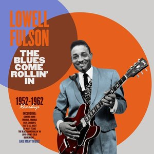 The Blues Come Rollin' In 1952-62 (Limited 180g Vinyl)