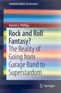 Rock and Roll Fantasy?