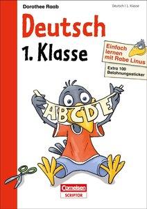 Einfach lernen mit Rabe Linus - Deutsch 1. Klasse