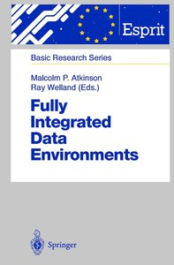 Fully Integrated Data Environments