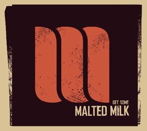 Get Some Malted Milk
