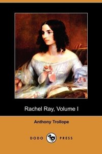 Rachel Ray, Volume I (Dodo Press)