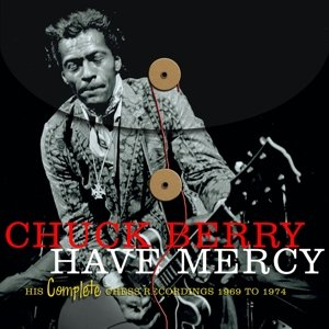 Have Mercy-His Complete Chess Recordings 69-74