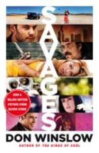 Savages. Film Tie-In