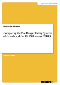 Comparing the Fire Danger Rating Systems of Canada and the US: F