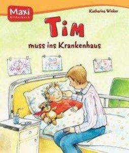 Tim muss ins Krankenhaus