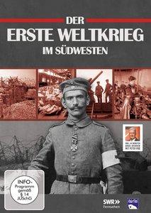 Der Erste Weltkrieg im Südwesten (SWR)