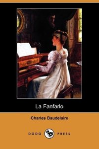 La Fanfarlo (Dodo Press)