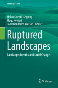 Ruptured Landscapes