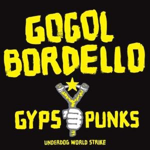Gypsy Punks Underdog World Strike