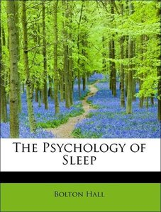 The Psychology of Sleep