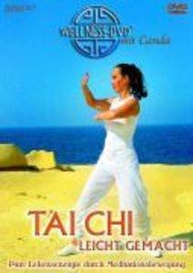 Wellness. Tai Chi - leicht gemacht