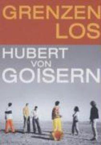 Hubert von Goisern - Grenzenlos