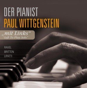 Mit links - Der Pianist Paul Wittgenstein