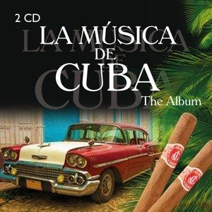 La Musica de Cuba-The Album