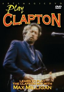 Play Clapton-Learn To Play Clapton Way With Max