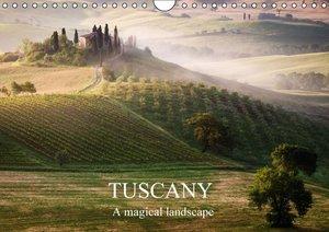 Tuscany - A magical landscape (Wall Calendar 2015 DIN A4 Landsca